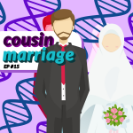 #15 – Cousin Marriages