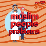 #20 Muslim People Problems