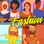 #21 – Life in Pakistani Fashion