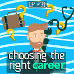 #31 – Careers & Planning Your Future (Doctor Nahi Banungi!)