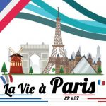 #37 – Life in Paris