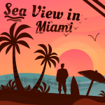 #41 – Sea View in Miami