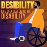 #51 – Desibility