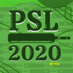 #52 – PSL 2020 Breakdown