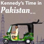 #73 – Kennedy's Time in Pakistan